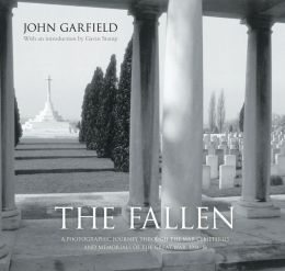 Fallen: A Photographic Journey Through the War Cemeteries and Memorials of the Great War, 1914-18