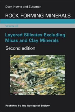 Rock Forming Minerals 3B: Layered Silicates Excluding Micas and Clay Minerals