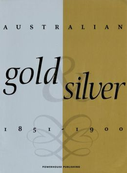 Australian Gold and Silver, 1851-1900