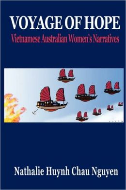 Voyage of Hope: Vietnamese Australian Women's Narratives