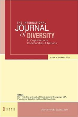 The International Journal of Diversity in Organisations, Communities and Nations: Volume 10, Number 1