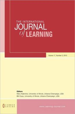 The International Journal of Learning: Volume 17, Number 3