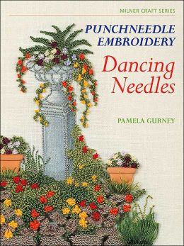 Punchneedle Embroidery: Dancing Needles