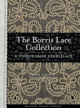 The Borris Lace Collection: A Unique Irish Needlelace