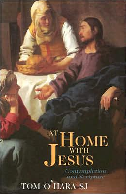 At Home with Jesus: Contemplation and Scripture