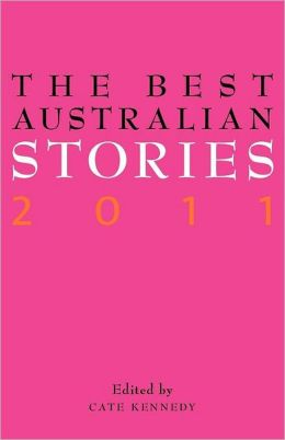 The Best Australian Stories 2011