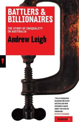 Battlers & Billionaires: The Story of Inequality in Australia