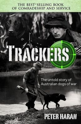 Trackers: The Untold Story of the Australian Dogs of War
