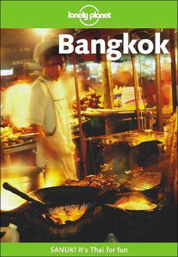 Lonely Planet: Bangkok 2001