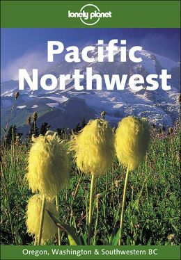 Lonely Planet Pacific Northwest
