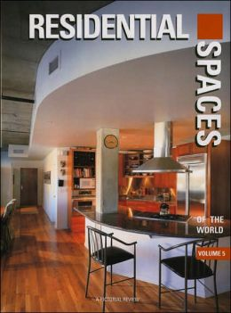 Residential Spaces of the World (International Spaces Series)