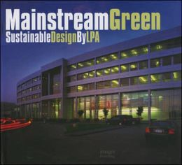 Mainstream Green: Sustainable Design by LPA