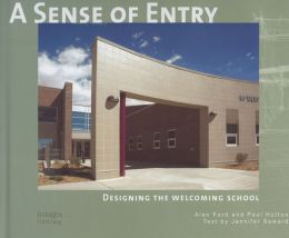 Sense of Entry: Designing the Welcoming School