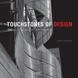 Touchstones of Design: Redefining Public Architecture