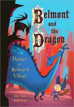 Danger in Redwitch Village (Belmont and the Dragon Series)