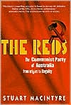 The Reds: The Communist Part of Australia from Origins to Illegality