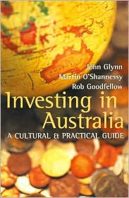 Investing in Australia: A Cultural and Practical Guide
