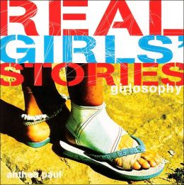 Girlosophy: Real Girls' Stories