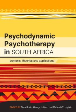 Psychodynamic Psychotherapy in South Africa: Contexts, Theories and Applications