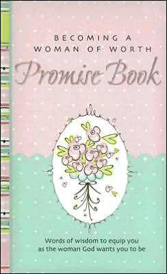 Becoming a Woman of Worth Promise Book