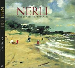 Nerli: The Art and Career of Girolamo Pieri Nerli