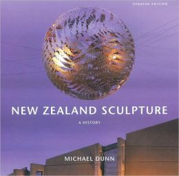 New Zealand Sculpture: A History