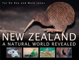 New Zealand: A Natural World Revealed