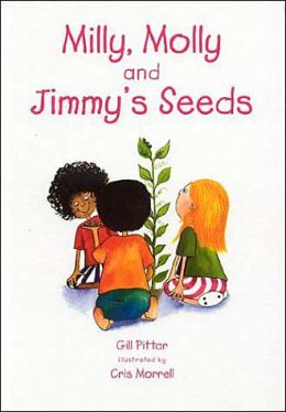 Milly, Molly and Jimmy's Seeds