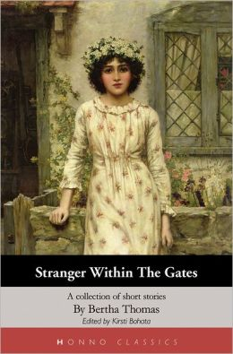 Stranger Within the Gates: A Collection of Short Stories