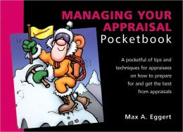 The Managing Your Appraisal Pocketbook