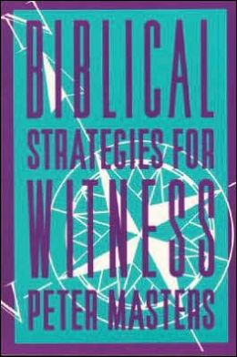 Biblical Strategies for Witness