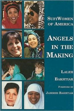 Sufi Women of America: Angels in the Making