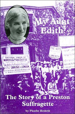 My Aunt Edith: The Story of a Preston Suffragette