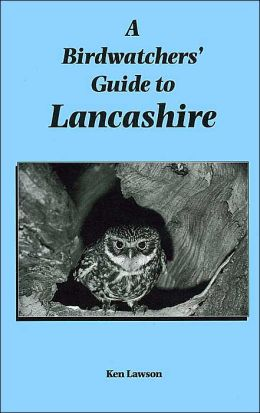 A Birdwatchers' Guide to Lancashire