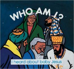 I Heard about Baby Jesus
