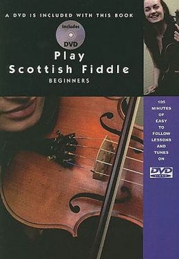 Play Scottish Fiddle - Beginner