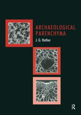 Archaeological Parenchyma
