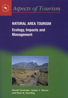 Natural Area Tourism: Ecology, Impacts and Management