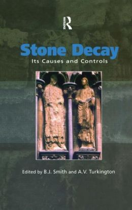 Stone Decay: Its Causes and Controls