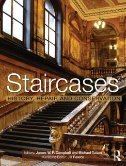 Staircases: History, Repair and Conservation