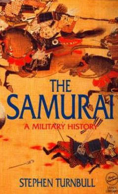 The Samurai: A Military History