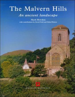 The Malvern Hills: An Archaeological Landscape