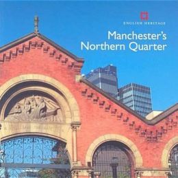 Manchester: The Northern Quarter