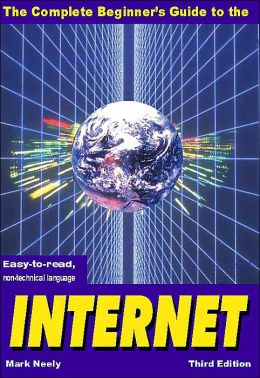 Complete Beginners Guide to the Internet