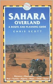Sahara Overland: A Route and Planning Guide