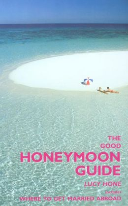 The Good Honeymoon Guide