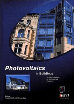 Photovoltaics in Buildings: A Handbook for Architects and Engineers