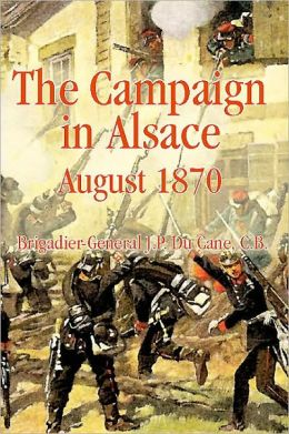 The Campaign in Alsace 1870