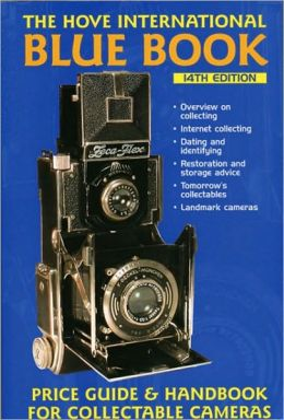 Hove International Blue Book: Price Guide & Handbook for Collectable Cameras