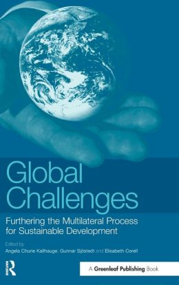 Global Challenges: Furthering the Multilateral Process for Sustainable Development